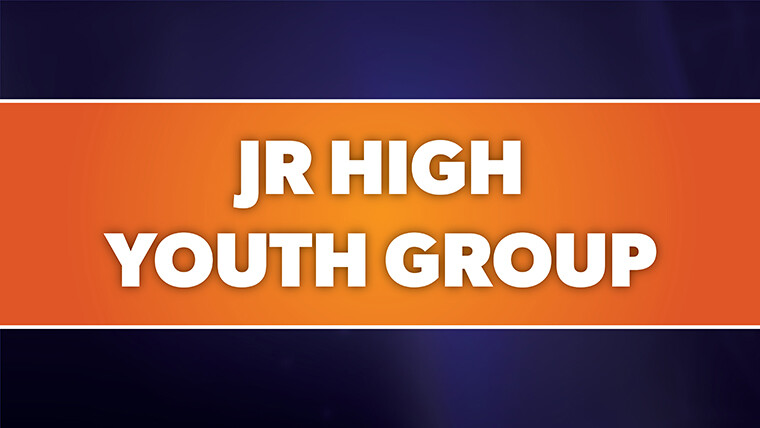 Junior High Youth Group