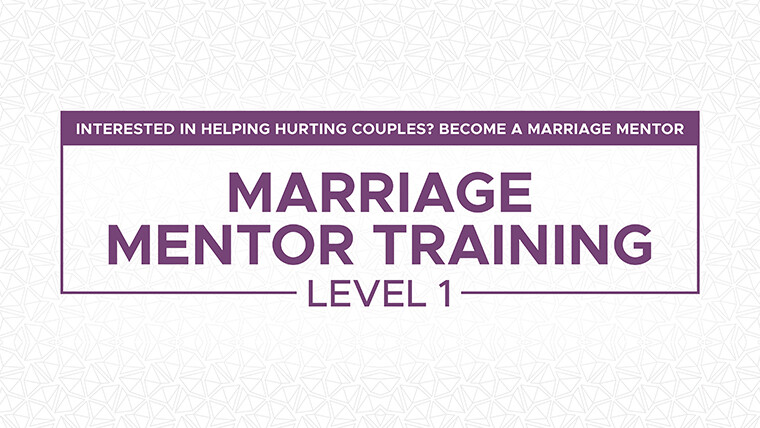 Marriage Mentor Training - Level 1