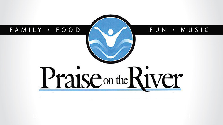Praise on the River