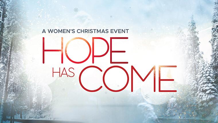 "Women's Christmas Event ""Hope Has Come"""